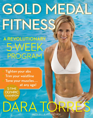 Dara Torres Gold Medal Fitness