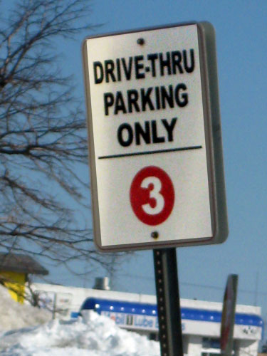 Drive-thru parking only